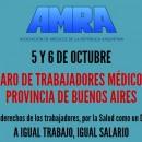 5 Y 6 DE OCTUBRE PARO DE TRABAJADORES MÉDICOS DE LA PCIA DE BUENOS AIRES